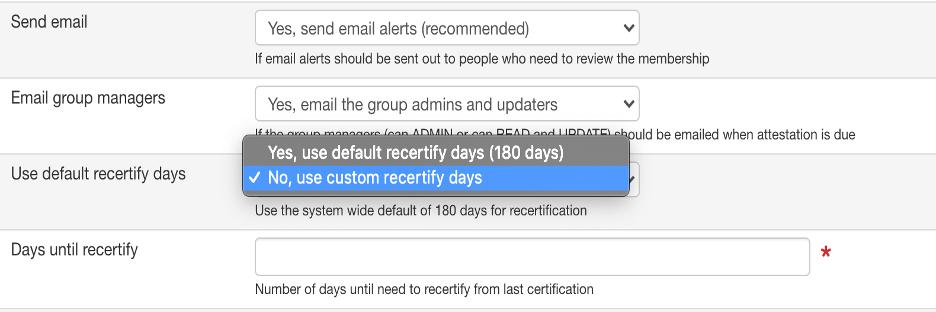 "Select ""No, use custom recertify days"""